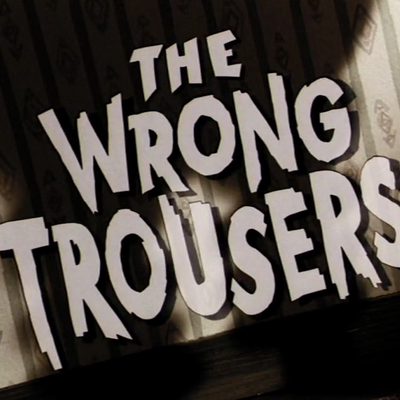 11158_TheWrongTrousersDVDRip1992Screen1.png