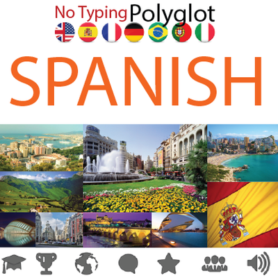 Learn  Spanish  for  Polyglots  •  No Typing