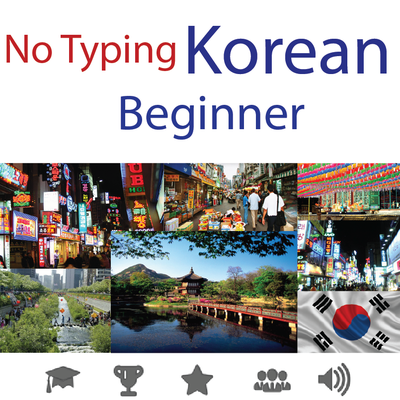 Learn Korean for Beginners • No Typing