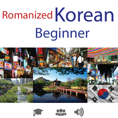 (Romanized) Korean • Beginner