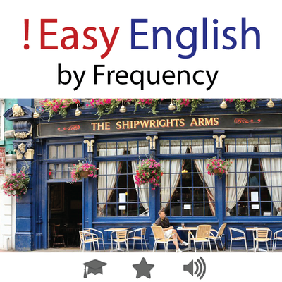!  Easy English • by Frequency