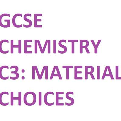 (GCSE - OCR) C3: Chemicals in our Lives