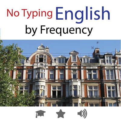 (No Typing)  English • by Frequency