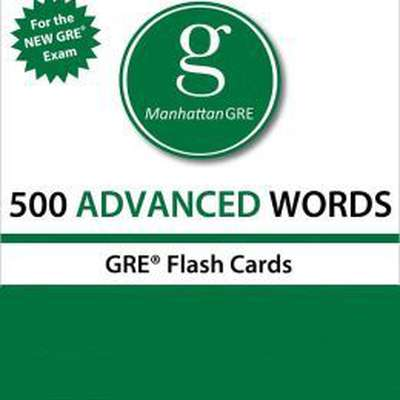 Manhattan 500 Advanced Words - GRE