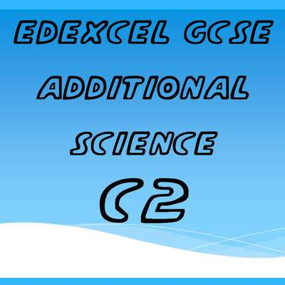 Edexcel GCSE additional science C2