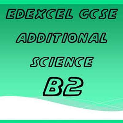 Edexcel GCSE additional science B2