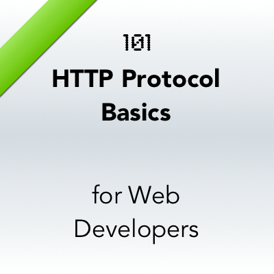 101 HTTP protocol basics for Web Developers
