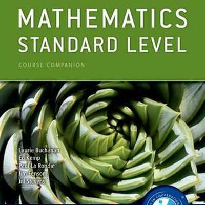 sl math textbook Approaches to the teaching and learning of mathematics hl 11 prior learning  topics  mathematical studies sl course in their future studies mathematics sl.