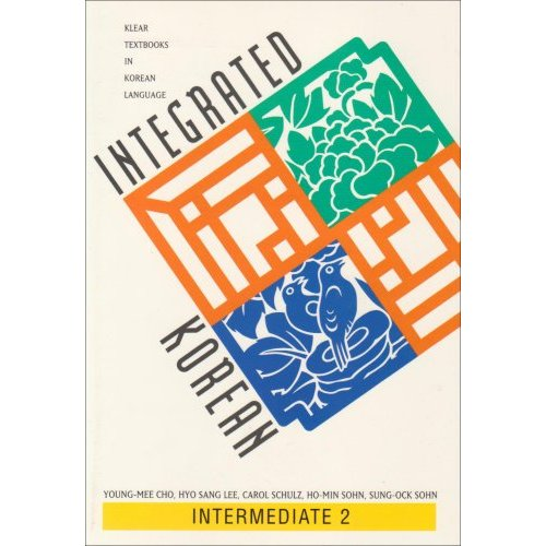Integrated Korean Intermediate 2 - First Edition